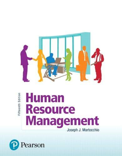 Compare Textbook Prices for Human Resource Management What's New in Management 15 Edition ISBN 9780134739724 by Martocchio, Joseph
