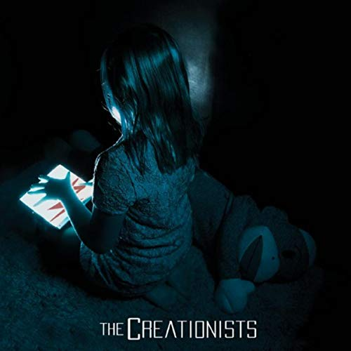 The Creationists [Explicit]