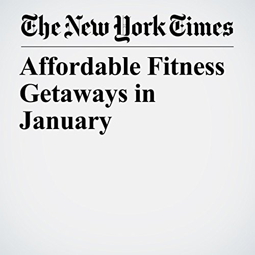 Affordable Fitness Getaways in January copertina