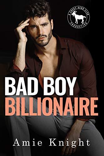 Bad Boy Billionaire: A Hero Club Novel