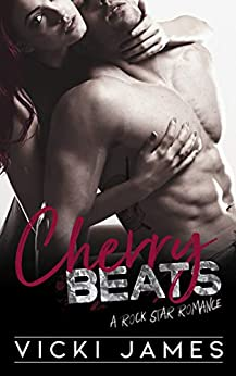 Cherry Beats: A Rock Star Romance (Gods of Rock Book 1) by [Vicki James]