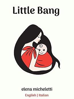 Little Bang by [Elena Micheletti]