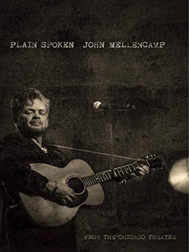 John Mellencamp - Plain Spoken: Live in Chicago