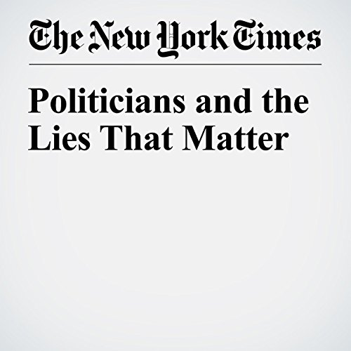 Politicians and the Lies That Matter audiobook cover art