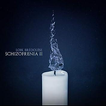 Schizofrenia II