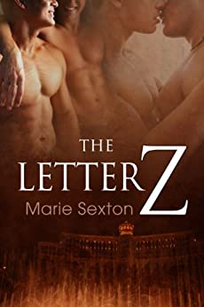 The Letter Z (Coda Series Book 3) by [Marie Sexton]