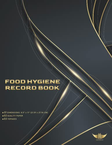 Food Hygiene Record Book: Food Temperature Log Book With Inventory Count | Kitchen Cleaning Checklist & Schedule