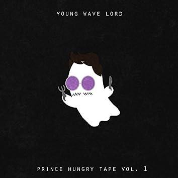 Prince Hungry Tape, Vol. 1