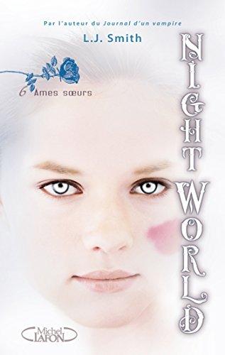 Night World - tome 6 Ames soeurs