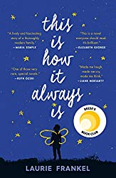 Book Review: This is How It Always Is by Laurie Frankel  |  Fairly Southern