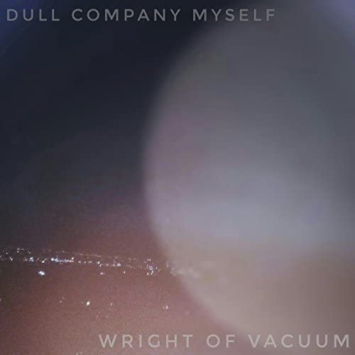Dull Company Myself