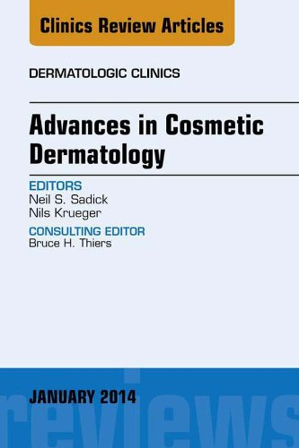 Advances in Cosmetic Dermatology, an Issue of Dermatologic Clinics, E-Book (The Clinics: Dermatology 32) (English Edition)
