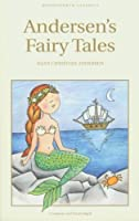 Andersen's Fairy Tales (Wordsworth Collection)