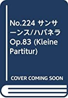 No.224 サンサーンス/ハバネラ Op.83 (Kleine Partitur)