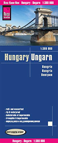 Reise Know-How Landkarte Ungarn / Hungary (1:380.000): reiß- und wasserfest (world mapping project)