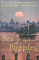 Sea of Poppies: A Novel (The Ibis Trilogy) by Amitav Ghosh(2009-09-29)