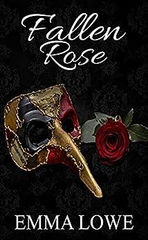 [Emma Lowe]のFallen Rose (Vampire Origins Book 1) (English Edition)