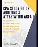 CPA Study Guide: Auditing & Attestation Area I: 30 Questions, Answers and Study Material for Audit and Non-Audit Engagements