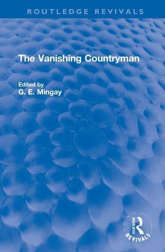 The Vanishing Countryman (Routledge Revivals) (English Edition)