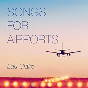 Songs for Airports