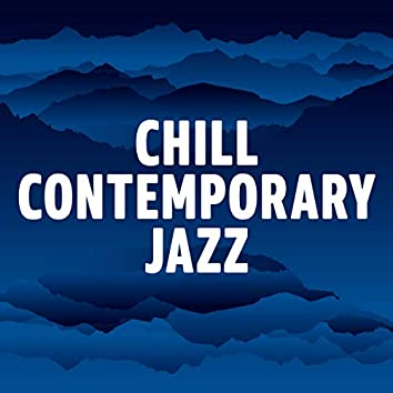 Chill Contemporary Jazz