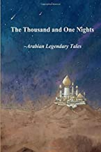 The Thousand and One Nights: Arabian Legendary Tales