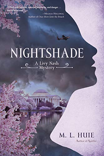 Nightshade: A Livy Nash Mystery (LIVY NASH MYSTERY, A Book 2) by [M. L. Huie]