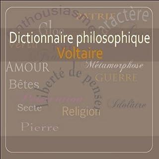 Dictionnaire philosophique                    De :                                                                                                                                 Voltaire                               Lu par :                                                                                                                                 Jacques Roland                      Durée : 13 h et 14 min     1 notation     Global 4,0