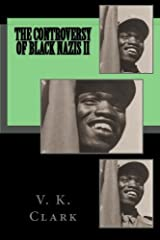 The Controversy of Black Nazis II (Powerwolf Publications) (Volume 1) by V. K. Clark (2013-03-25) Paperback