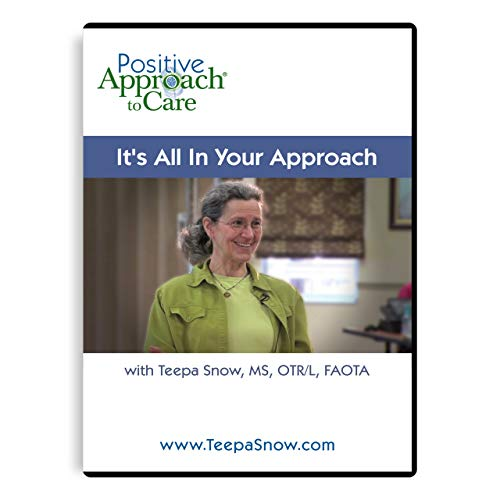 Teepa Snow Dementia DVD  It s All In Your Approach  Hands-On Skills for Caregiving Beginners and Professionals