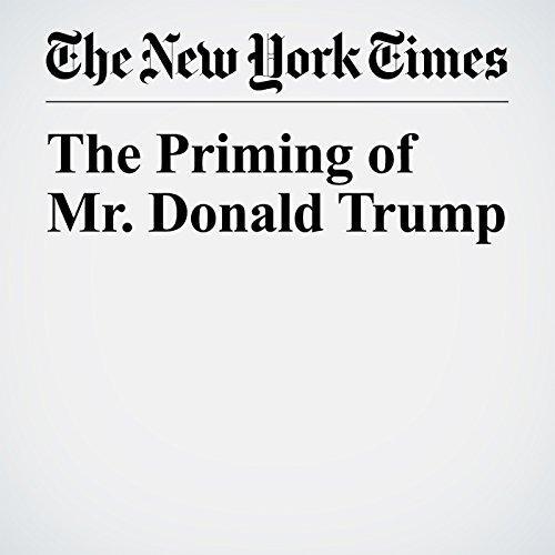 The Priming of Mr. Donald Trump copertina