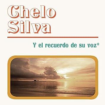 Chelo Silva Y El Recuerdo De Su Voz
