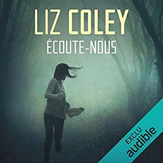 Écoute-nous                   By:                                                                                                                                 Liz Coley                               Narrated by:                                                                                                                                 Christine Braconnier                      Length: 8 hrs and 55 mins     Not rated yet     Overall 0.0