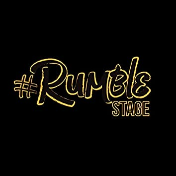 Rumble Stage, Vol. 1
