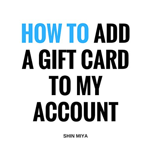 How to Add a Gift Card to My Account audiobook cover art