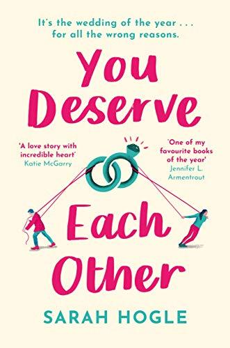 You Deserve Each Other: The perfect escapist feel-good romance eBook :  Hogle, Sarah: Amazon.co.uk: Kindle Store