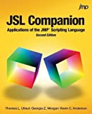 JSL Companion: Applications of the JMP Scripting Language, Second Edition