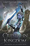 Crestahn Kingdom (The Crystal of Life)