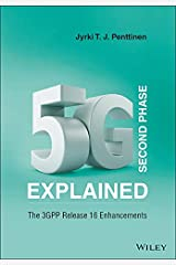 5G Second Phase Explained: The 3GPP Release 16 Enhancements Kindle Edition