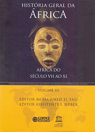 História geral da África - Volume 3: África do século VII ao XI