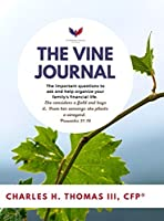 The Vine Journal: The important questions to ask and help organize your family's financial life.