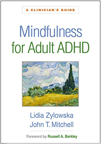Mindfulness for Adult ADHD: A Clinician\'s Guide (English Edition)