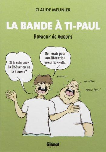 La Bande à Ti-Paul