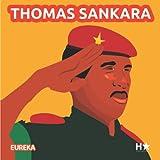 THOMAS SANKARA: Inspirez vos enfants !