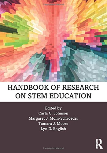 Compare Textbook Prices for Handbook of Research on STEM Education 1 Edition ISBN 9780367075620 by Johnson, Carla C.