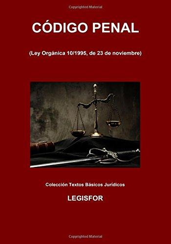 Código Penal: 3.ª edición (2017). Colección Textos Básicos Jurídicos