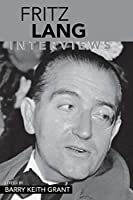 Fritz Lang: Interviews (Conversations With Filmmakers)