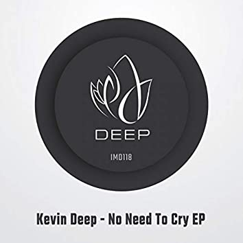 No Need To Cry EP