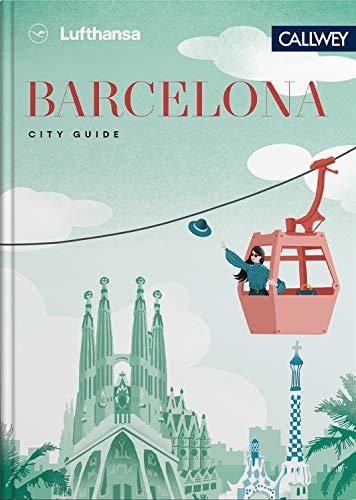 Lufthansa City Guide Barcelona: Durch die Stadt mit Insidern