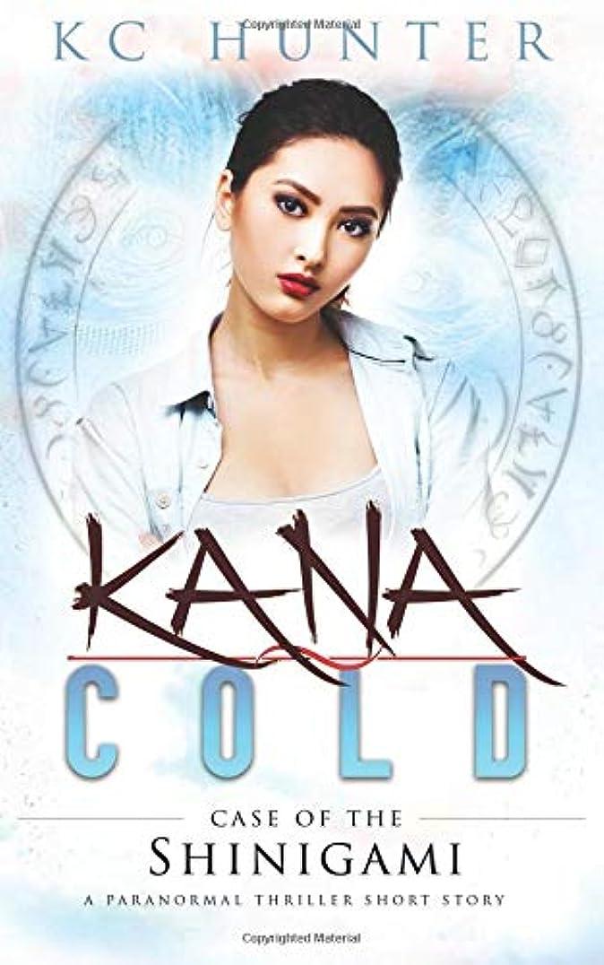 ダイバー奇跡的な調子Kana Cold: Case of the Shinigami: A Paranormal Thriller Short Story